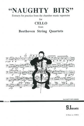 Naughty Bits: Beethoven String Quartets: Cello