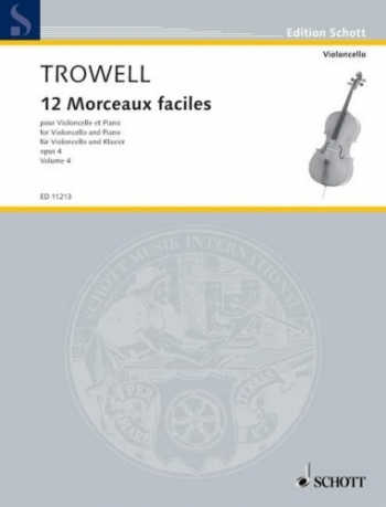 12 Morceaux Faciles Vol.4 Op.4: Cello & Piano (Schott)