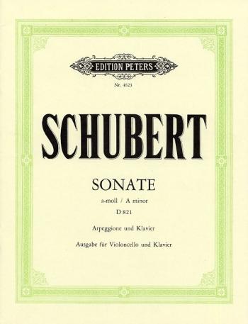 Sonate Arpeggione A Minor D821: Sonata Op40: Cello & Piano (Peters)