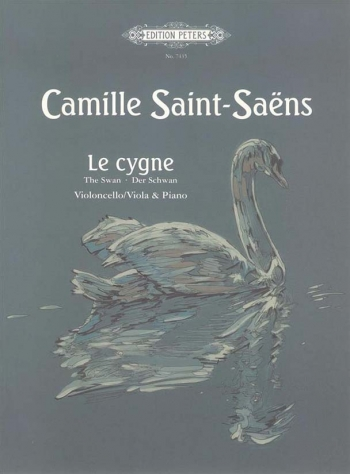 The Swan: Le Cygne: A Minor Op33:  Cello Or Viola & Piano (Peters)