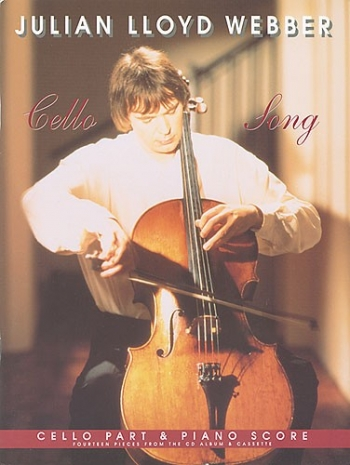 Cello Song: Cello & Piano (Julian Lloyd Webber)
