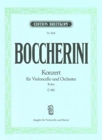 Cello Concerto Bb Major G482: Cello & Piano (Breitkopf)