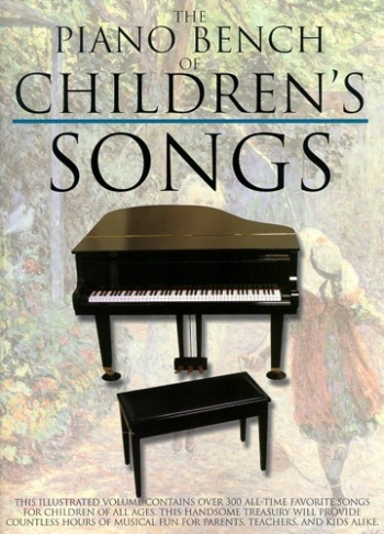 Piano Bench Of Childrens Songs: Vocal and Piano