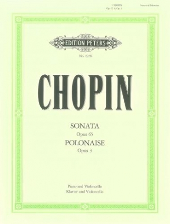 Sonata: Op.65 G Minor and Polonaise C: Op/3: Cello & Piano (Peters)