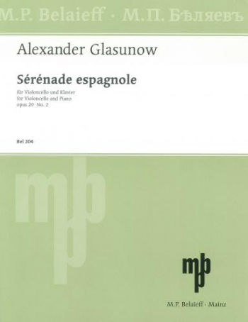 Serenade Espagnole: Op20 No 2: Cello (Belaieff)