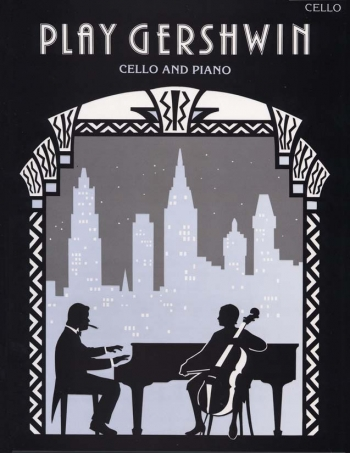 Play Gershwin: Cello & Piano (Faber)