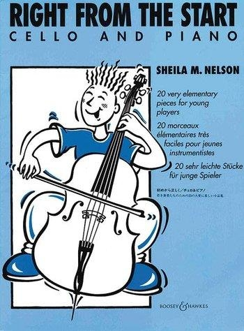 Right From The Start: Cello & Piano: Complete (nelson) (Boosey & Hawkes)