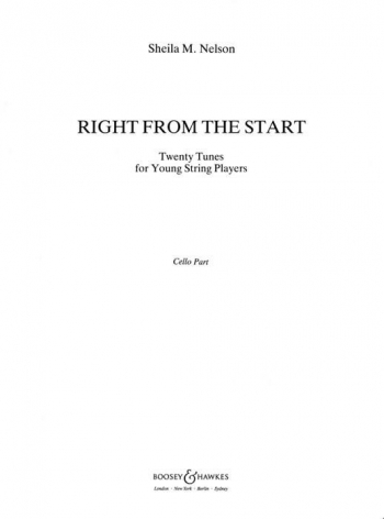 Right From The Start: Cello Part (Nelson)  (Boosey & Hawkes)