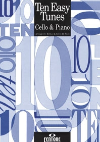 Ten Easy Tunes: Cello & Piano (Fentone)