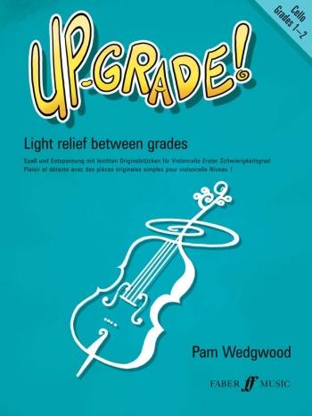 Up-Grade 1-2: Cello & Piano (Wedgwood) (Faber)