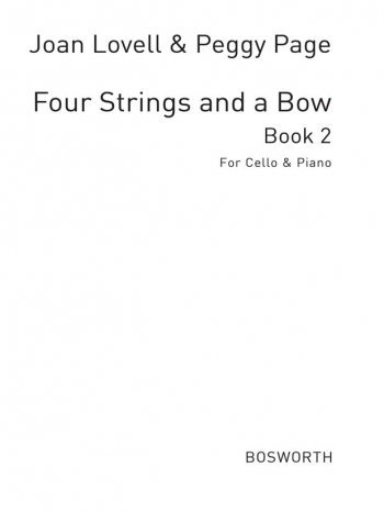 4 Strings And A Bow: Book 2: Cello & Piano (Bosworth)
