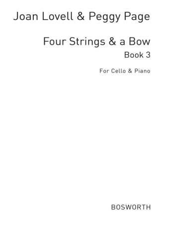 4 Strings And A Bow: Book 3: Cello & Piano (Bosworth)