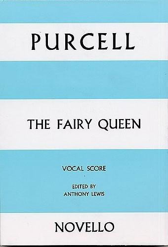 Fairy Queen: Vocal Score (Novello)