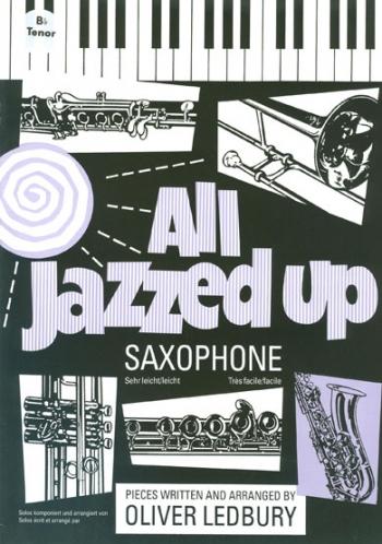 All Jazzed Up:  Tenor Sax - Gr1 - 3 (ledbury) (Brasswind)