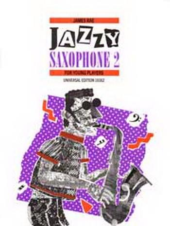 Jazzy Saxophone: Book 1: Alto Or Tenor Saxophone and Piano