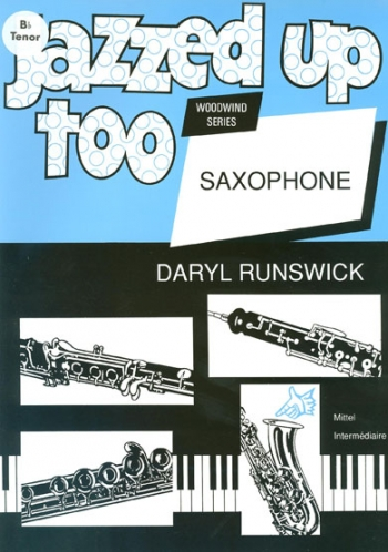 Jazzed Up Too: Tenor Sax & Piano (runswick)