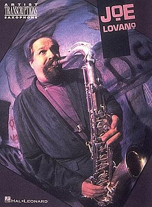 Artist Transcriptions: Joe Lovano Tenor Sax & Piano