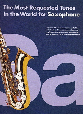 Most Requested Tunes In The World: Alto Sax Or Tenor