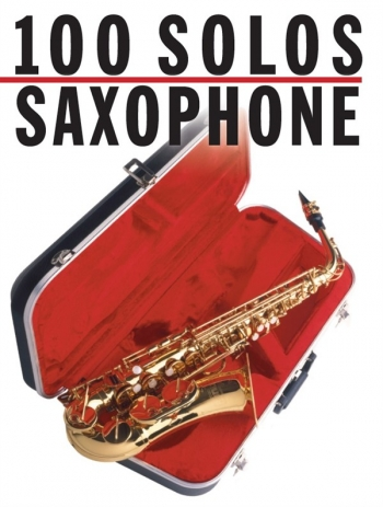 100 Solos For Saxophone Solo
