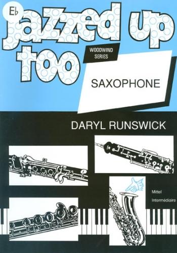 Jazzed Up Too: Alto Saxophone & Piano (Brasswind)