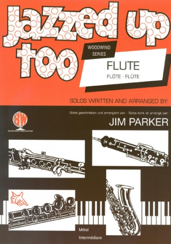 Jazzed Up Too: Flute & Piano (parker)
