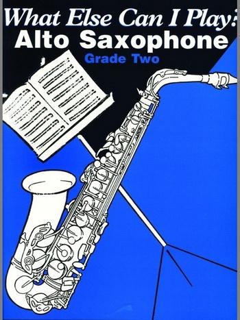 What Else Can I Play 2: Alto Saxophone & Piano