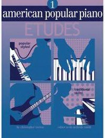 American Popular Piano: 1: Etudes