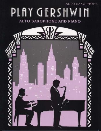 Play Gershwin: Alto Saxophone (Faber)