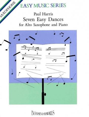 7 Easy Dances: Alto Saxophone: Easy (Archive Copy) (Paul Harris)