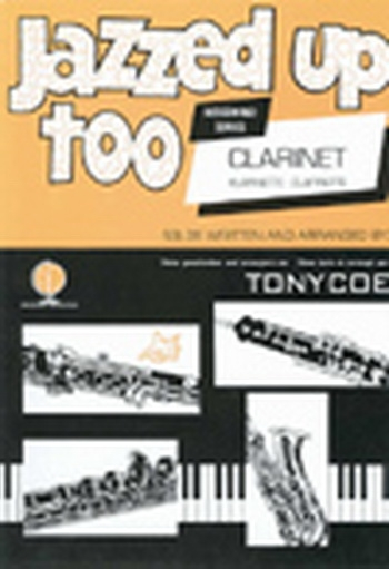 Jazzed Up Too:  Scene 1: Clarinet & Piano (Coe)