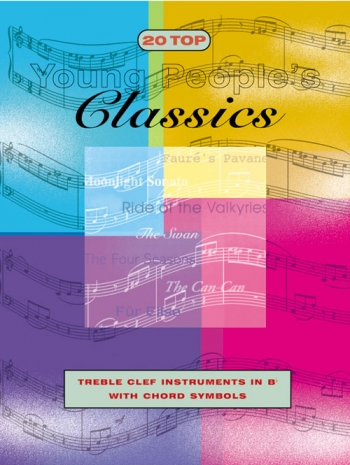 20 Top Young Peoples Classics: Clarinet & Chord Symbols