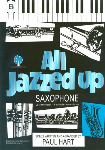 All Jazzed Up: Alto Saxophone & Piano (Hart) (Brasswind)
