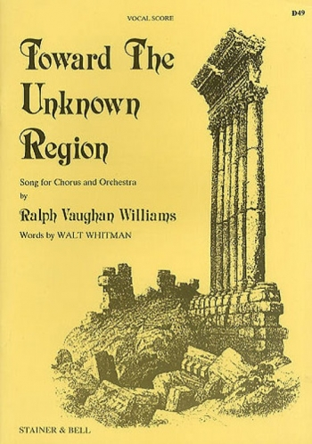 Toward The Unknown Region: Vocal Score