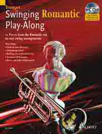 Swinging Romantic: Play Along: Trumpet (Schott Master Play Along Series)