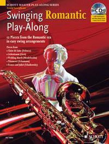 Swinging Romantic: Play Along: Tenor Saxophone (Schott Master Play Along Series)