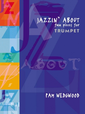 Jazzin About: Trumpet & Piano (wedgewood) (Faber)