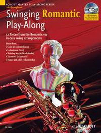 Swinging Romantic: Play Along: Alto Saxophone: Bk&cd (Schott Master Play Along Series)