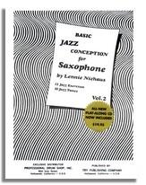 Basic Jazz Conception For Saxophone: 2: Alto Saxophone