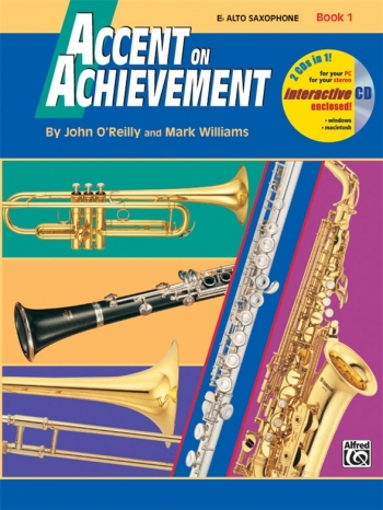 Accent On Achievement: Book 1: Alto Saxophone: Book And CD