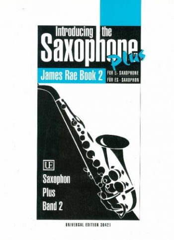 Introducing The Saxophone Plus: 2 (James Rae)