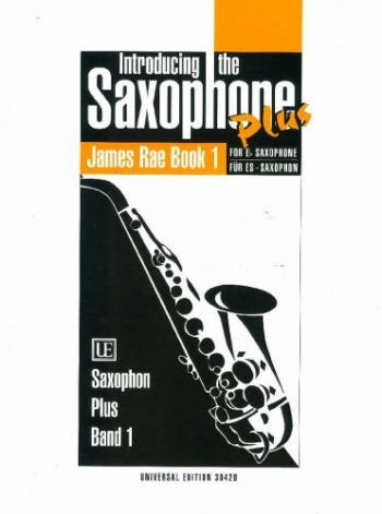 Introducing The Saxophone Plus: 1 (James Rae)
