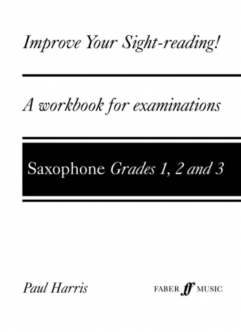 Improve Your Sight-Reading Grade 1-3: Saxophone (Paul Harris)