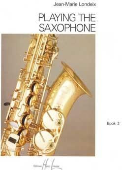 Playing The Saxophone: 2: Tutor