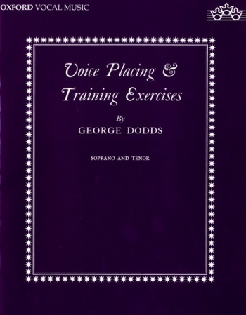 Voice Placing And Training Exercises: High Voice (Dodds)