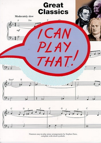 I Can Play That Great Classics: Easy: Piano