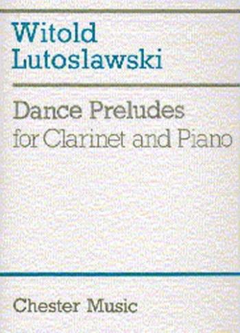 Dance Preludes: Clarinet & Piano (Chester)