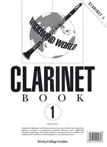 Trinity College Woodwind World Clarinet: Grade 1: Clarinet Part