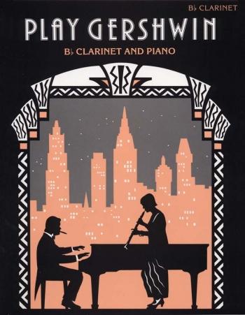 Play Gershwin: Clarinet & Piano (Faber)