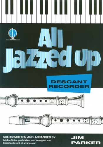 All Jazzed Up: Descant Recorder & Piano(Brasswind)