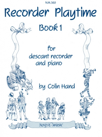Recorder Playtime: Book 1: Recorder and Piano